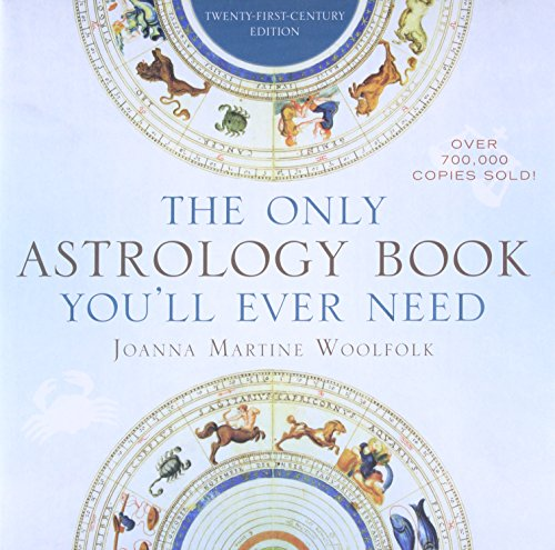 9781589796539: The Only Astrology Book You'll Ever Need: Twenty-First-Century Edition