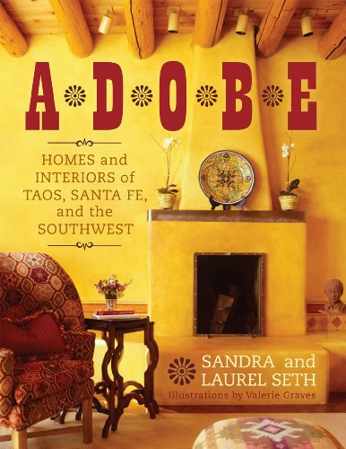 9781589796805: Adobe: Homes and Interiors of Taos, Santa Fe, and the Southwest