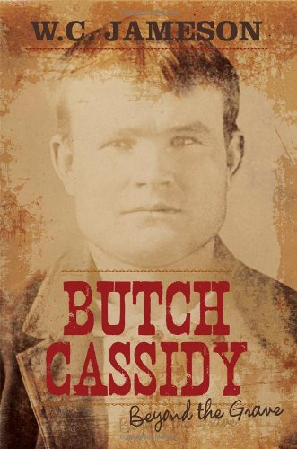 9781589797390: Butch Cassidy: Beyond the Grave