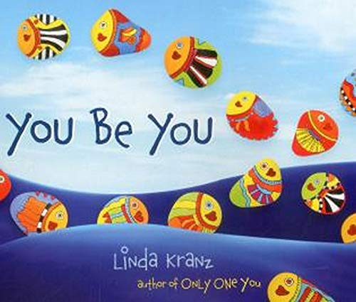 9781589797475: You Be You