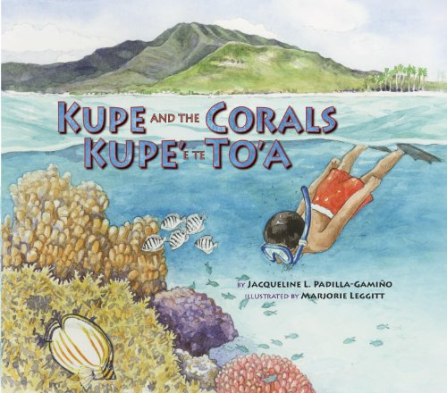 Kupe and the Corals / Kupe' E Te To'a (Long Term Ecological Research): ...