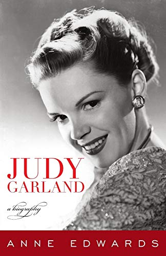 Judy Garland: A Biography: Edwards, Anne
