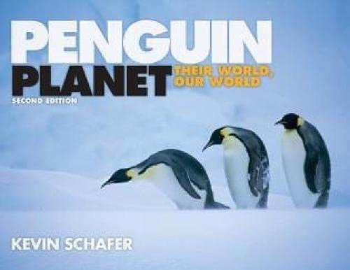 9781589797918: Penguin Planet: Their World, Our World