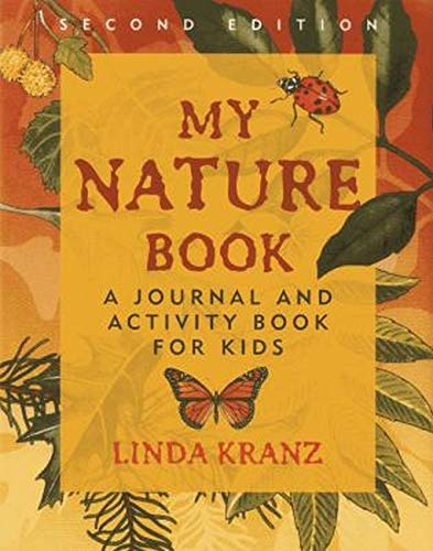 9781589798229: My Nature Book: A Journal and Activity Book for Kids, 2nd Edition
