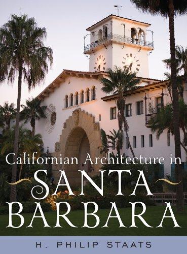 9781589798267: Californian Architecture in Santa Barbara