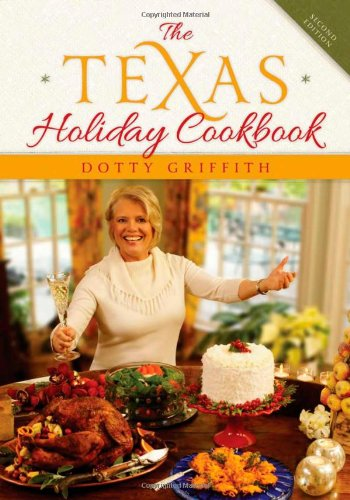 9781589798632: The Texas Holiday Cookbook, 2nd Edition