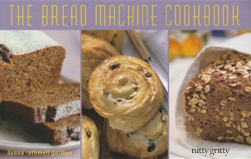 9781589798847: Bread Machine Cookbook 2013ed PB (Nitty Gritty Cookbooks)