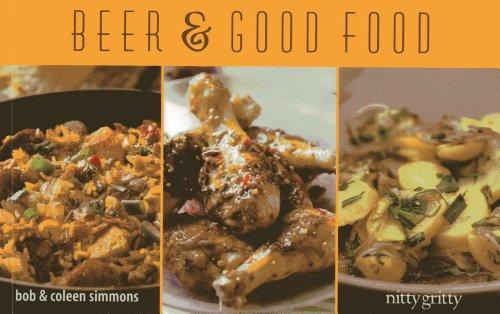 Beer & Good Food (Nitty Gritty Cookbooks): Simmons, Coleen, Simmons, Bob