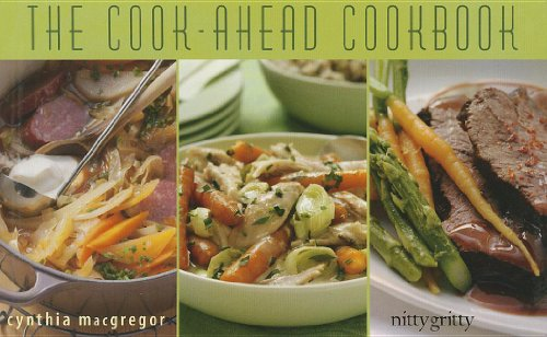 9781589798878: The Cook-Ahead Cookbook (Nitty Gritty Cookbooks)