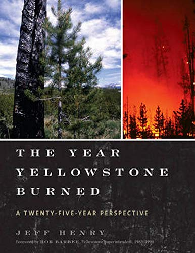 The Year Yellowstone Burned: Henry, Jeff