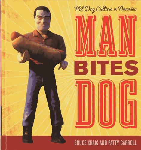 9781589799325: Man Bites Dog: Hot Dog Culture in America