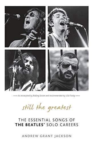 9781589799554: Still the Greatest: The Essential Songs of the Beatles' Solo Careers