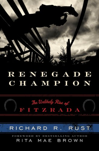 9781589799585: Renegade Champion: The Unlikely Rise of Fitzrada