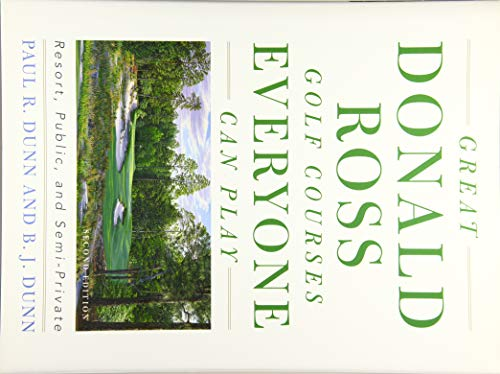 9781589799653: Great Donald Ross Golf Courses Everyone Can Play: Resort, Public, and Semi-Private [Idioma Inglés]