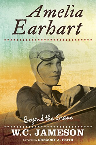 9781589799905: Amelia Earhart: Beyond the Grave