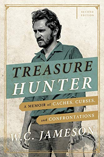 9781589799929: Treasure Hunter: A Memoir of Caches, Curses, and Confrontations