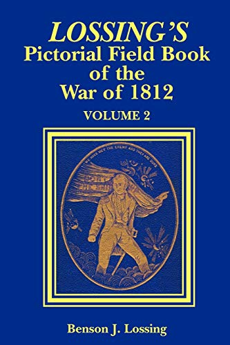 9781589800021: Lossing's Pictorial Field Book of the War of 1812 Volume 2