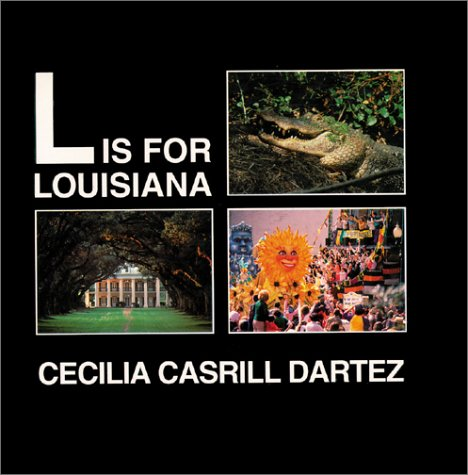 L Is For Louisiana: Dartez, Cecilia