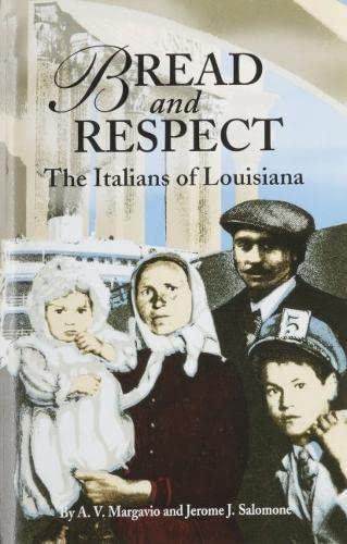 9781589800236: Bread and Respect: The Italians of Louisiana