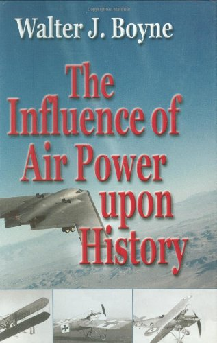 9781589800342: The Influence of Air Power Upon History