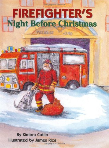 9781589800540: Firefighter's Night Before Christmas (The Night Before Christmas Series)