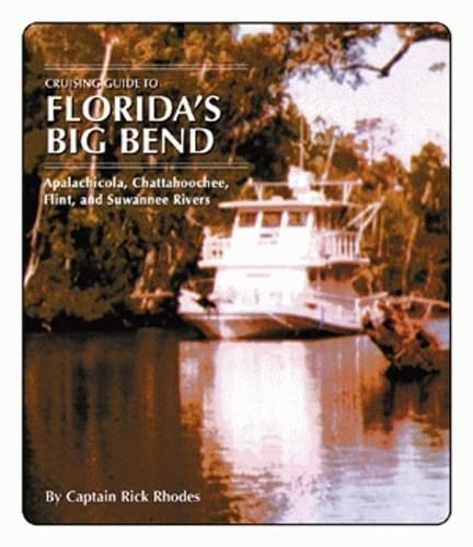 9781589800724: Cruising Guide to Florida's Big Bend