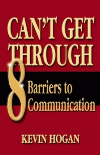 9781589800755: Can't Get Through: Eight Barriers to Communication