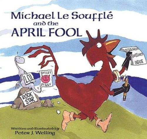 9781589801059: Michael Le Soufflé and the April Fool