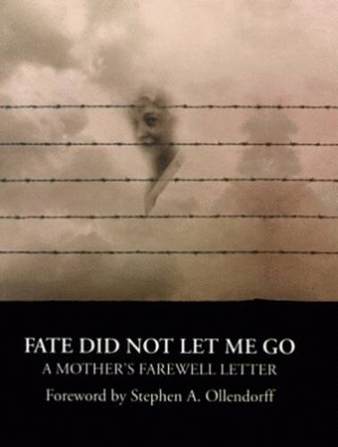9781589801530: Fate Did Not Let Me Go: A Mother's Farewell Letter
