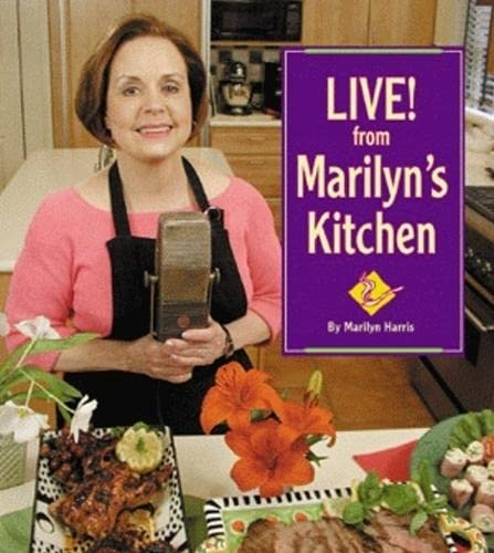 9781589801653: Live! From Marilyn's Kitchen
