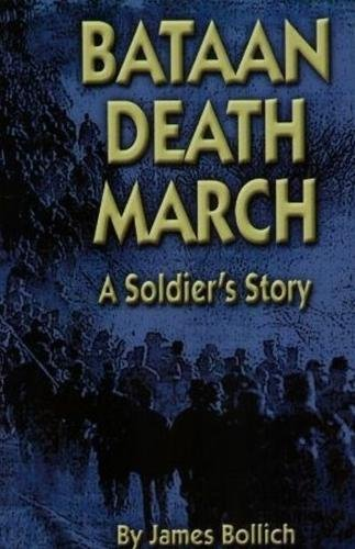 9781589801677: Bataan Death March: A Soldier's Story