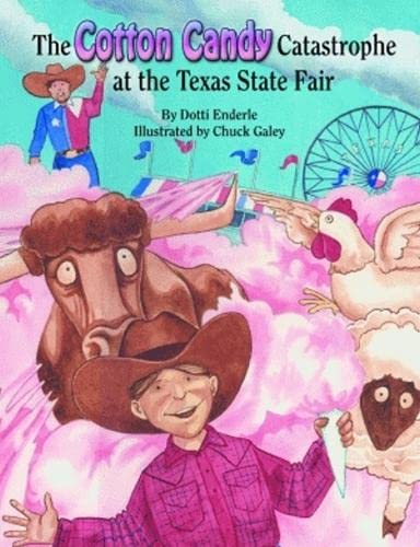 Cotton Candy Catastrophe at the Texas State: Enderle, Dotti