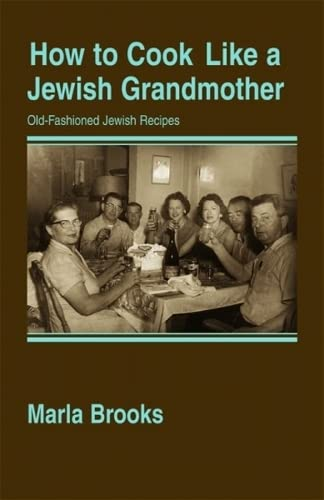 9781589802155: How to Cook Like a Jewish Grandmother