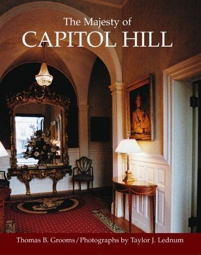 THE MAJESTY OF CAPITOL HILL. [Washington, DC: Grooms, Thomas B.