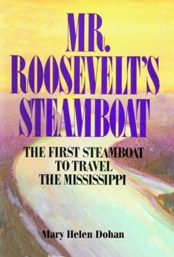 9781589802292: Mr. Roosevelt's Steamboat