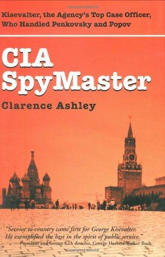 CIA SpyMaster (Hardcover): Clarence Ashley