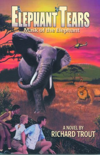 9781589803244: Elephant Tears: Mask of the Elephant (MacGregor Family Adventure S.)