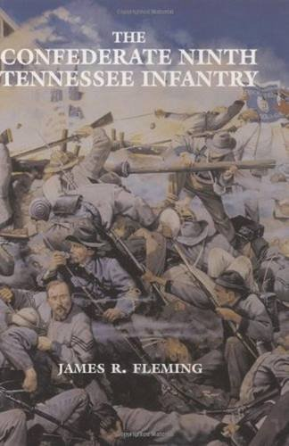 Confederate Ninth Tennessee Infantry, The: Fleming, James