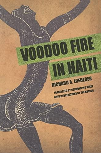 Voodoo Fire in Haiti: Richard A. Loederer;