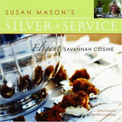 9781589803794: Susan Mason's Silver Service