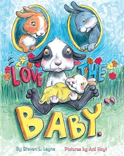 Love The Baby: Steven L. Layne