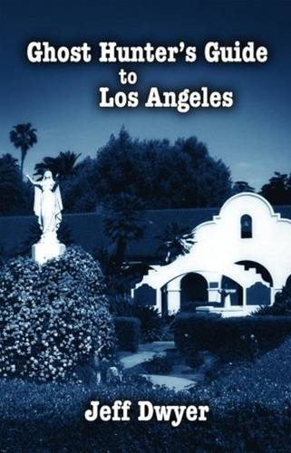 9781589804043: Ghost Hunter's Guide to Los Angeles