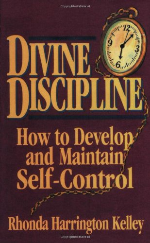 9781589804098: Divine Discipline: How to Develop and Maintain Self-Control