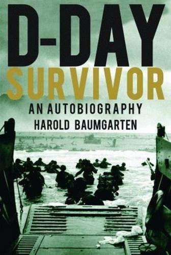 9781589804210: D-Day Survivor: An Autobiography