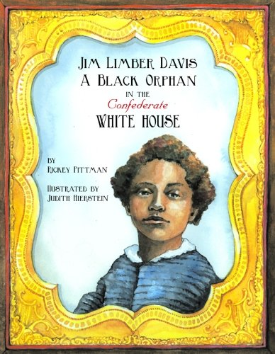 9781589804357: Jim Limber Davis: A Black Orphan in the Confederate White House