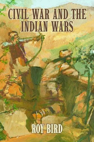 9781589804807: Civil War and the Indian Wars