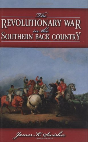 9781589805033: The Revolutionary War in the Southern Backcountry