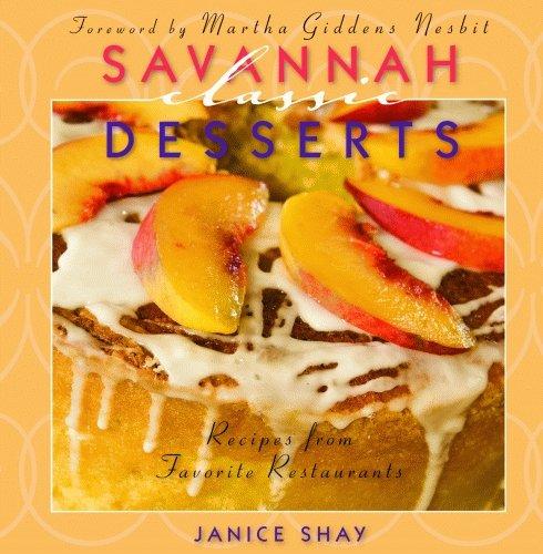 9781589805460: Savannah Classic Desserts (Classic Recipes Series)