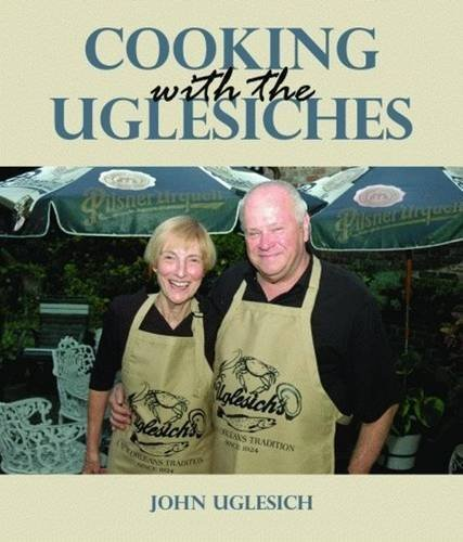 Cooking with the Uglesiches: John Uglesich