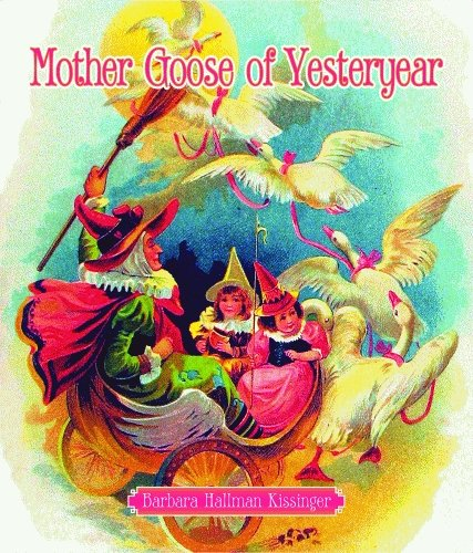 Mother Goose of Yesteryear: Barbara Kissinger